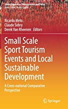 Small Scale Sport Tourism Events and Local Sustainable Development: A Cross-national Comparative Perspective: 18