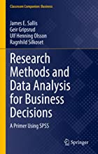 Research Methods and Data Analysis for Business Decisions: A Primer Using Spss