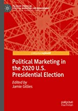 Political Marketing in the 2020 U.s. Presidential Election
