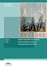 Histoire naturelle et montagnes: Naturgeschichte und Berge