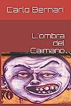 L'ombra del Caimano