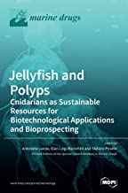 Jellyfish and Polyps: Cnidarians as Sustainable Resources for Biotechnological Applications and Bioprospecting