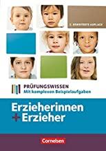 Erzieher: Prüfungswissen Erzieherin und Erzieher. Schülerbuch: Mit komplexen Beispielaufgaben