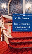 Das Geheimnis von Zimmer 3: Ein Fall für Inspector Morse 7 (Unionsverlag Taschenbücher): Kriminalroman. Ein Fall für Inspector Morse 7
