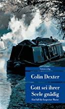 Gott sei ihrer Seele gnädig: Ein Fall für Inspector Morse 8 (Unionsverlag Taschenbücher): Kriminalroman. Ein Fall für Inspector Morse 8