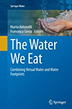 The Water We Eat: Combining Virtual Water and Water Footprints