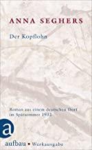 Der Kopflohn: Roman aus einem deutschen Dorf im Spätsommer 1932: I/2.1