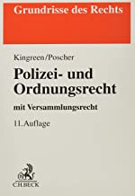Polizei- und Ordnungsrecht: mit Versammlungsrecht