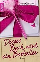 Dieses Buch wird ein Bestseller: Roman