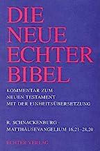 Die Neue Echter-Bibel. Neues Testament.: Die Neue Echter-Bibel. Kommentar: Matthäusevangelium 16,21 - 28,20: 1/2. Lieferung