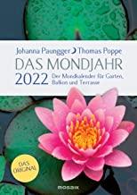 Das Mondjahr 2022. Garten-Spiralkalender: Der Mondkalender für Garten, Balkon und Terrasse - Das Original