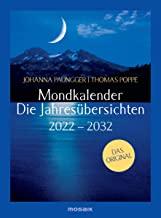 Mondkalender - die Jahresübersichten 2022-2029: Das Original