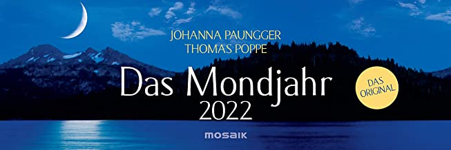 Das Mondjahr 2022 Wochenkalender: Das Original