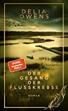 Der Gesang der Flusskrebse - Der große Bestseller als limitierte Schmuckausgabe: Roman