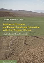 Settlement Dynamics and Human-Landscape Interaction in the Dry Steppes of Syria