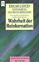 Edgar Cayces Offenbarung des neuen Zeitalters, Wahrheit der Reinkarnation