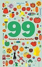 99 Tomaten und eine Kartoffel: Ein großer Wimmel- und Suchspielspaß