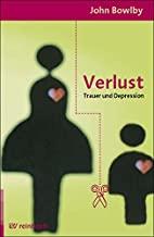 Bindung und Verlust 3. Verlust: Trauer und Depression