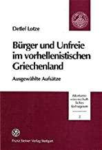 Detlef Lotze: Burger & Unfrie in Vorhellenistischen Griechenland