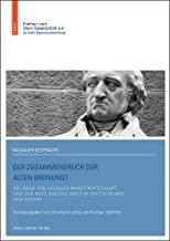 Der Zusammenbruch der alten Ordnung?: Die Krise der Sozialen Marktwirtschaft und der neue Kapitalismus in Deutschland und Europa: 11