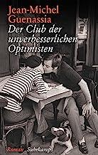 Der Club der unverbesserlichen Optimisten: Roman. Geschenkausgabe: 4862