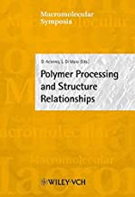 Polymer Processing and Structure Relationships: Euromat 2001, Rimini, Italy, June 10-14 2001: No. 180