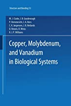 Copper, Molybdenum, and Vanadium in Biological Systems: 53