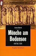 Mönche am Bodensee. 610 - 1525