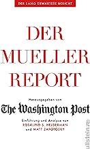 Der Mueller-Report: Einführung und Analyse von Rosalind S. Helderman und Matt Zapotosky
