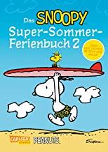 Das Snoopy-Super-Sommer-Ferienbuch Teil 2: Lachen, Rätseln und Malen mit den Peanuts