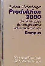 Produktion 2000: Die 16 Prinzipien der erfolgreichsten Industrieunternehmen