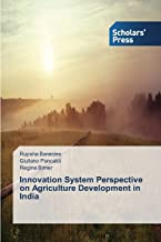 Innovation System Perspective on Agriculture Development in India