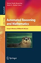 Automated Reasoning and Mathematics: Essays in Memory of William W. McCune: 7788