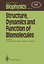 Structure, Dynamics and Function of Biomolecules: The First Ebsa Workshop a Marcus Wallenberg Symposium: 1