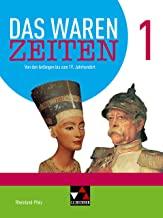 Das waren Zeiten Neu 1 Schülerband Rheinland-Pfalz: Für die Jahrgangsstufen 7 und 8