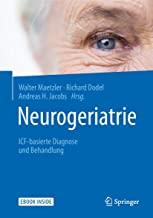 Neurogeriatrie: Icf-basierte Diagnose Und Behandlung - Includes Digital Download