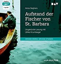 Aufstand der Fischer von St. Barbara: Ungekürzte Lesung mit Ulrike Krumbiegel (1 mp3-CD)