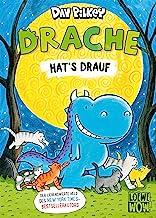 Drache hat's drauf: Der liebenswerte Held des New York Times-Bestsellerautors