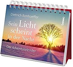 Sein Licht scheint in der Nacht: Der Adventskalender. Aufstellbuch.