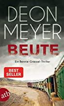Beute: Ein Bennie-Griessel-Thriller: 6