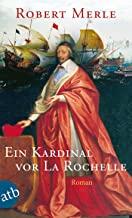 Ein Kardinal vor La Rochelle: Roman: 11