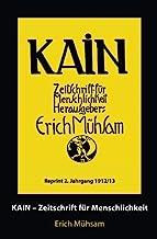 Kain 2. Jahrgang: Zeitschrift für Menschlichkeit
