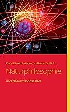 Naturphilosophie: und Naturwissenschaft
