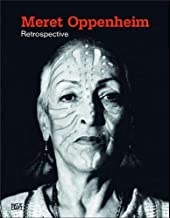 Meret Oppenheim: Retrospective