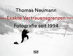Thomas Neumann Exakte Vertrauensgrenzen: Fotografie seit 1994