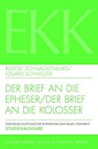 Der Brief an Die Epheser / Der Brief an Die Kolosser: Studienausgabe: X/XII