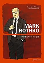 Mark Rothko: The Story of His Life