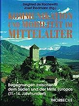 Kommunikation und Mobilität im Mittelalter : Begegnungen zwischen dem Süden und der Mitte Europas (11.-14. Jahrhundert).
