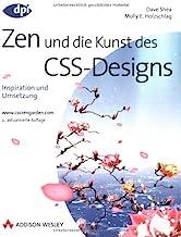 Zen und die Kunst des CSS-Designs - 2. aktualisierte Auflage: Inspiration und Umsetzung