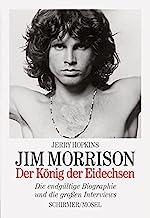 Jim Morrison: Der König der Eidechsen